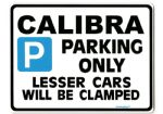 CALIBRA Large Metal ParkingSign-vauxhall v6 turbo Gift